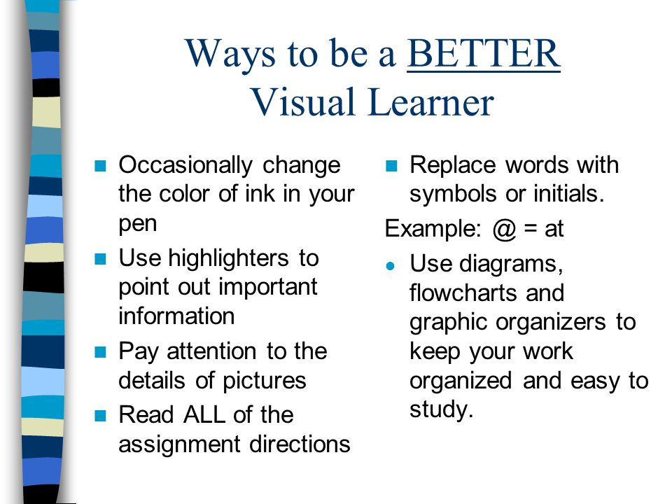 Ways to be a BETTER Visual Learner