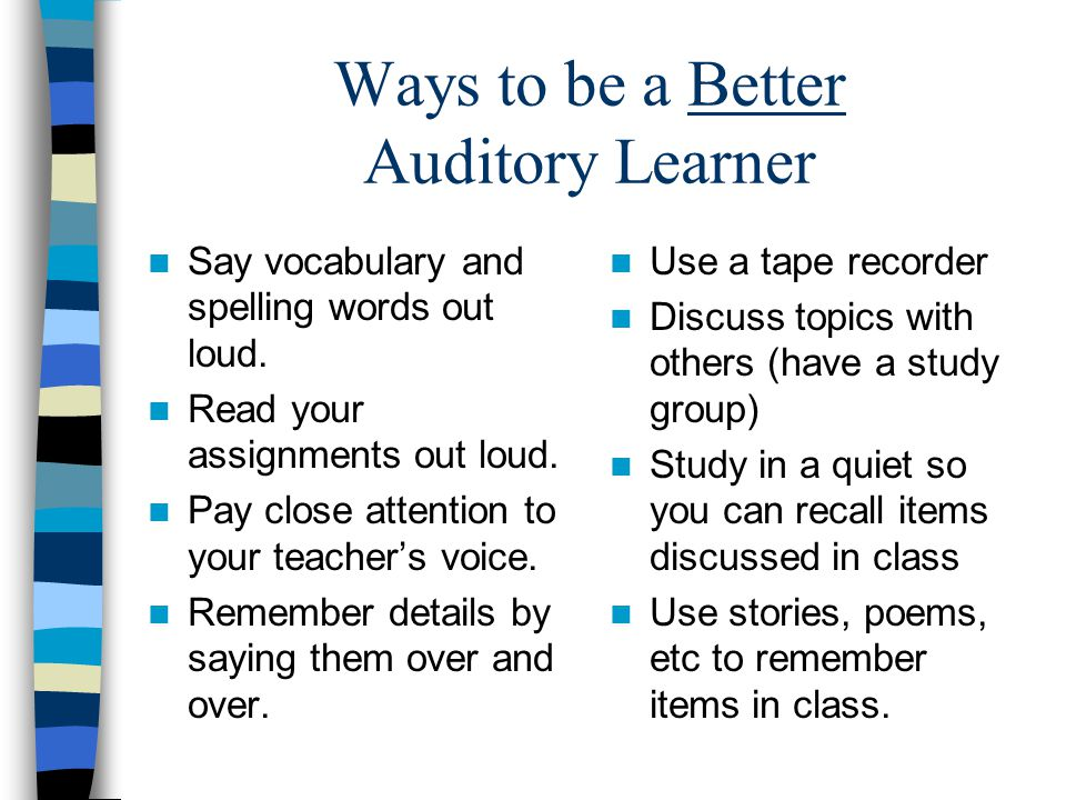 Ways to be a Better Auditory Learner
