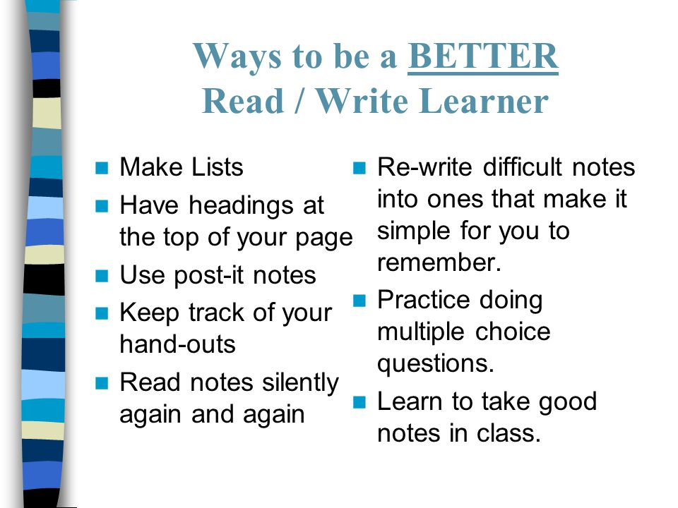 Ways to be a BETTER Read / Write Learner
