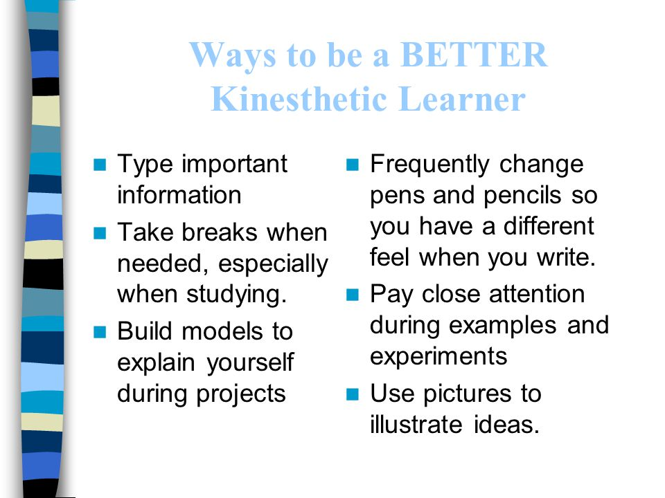 Ways to be a BETTER Kinesthetic Learner