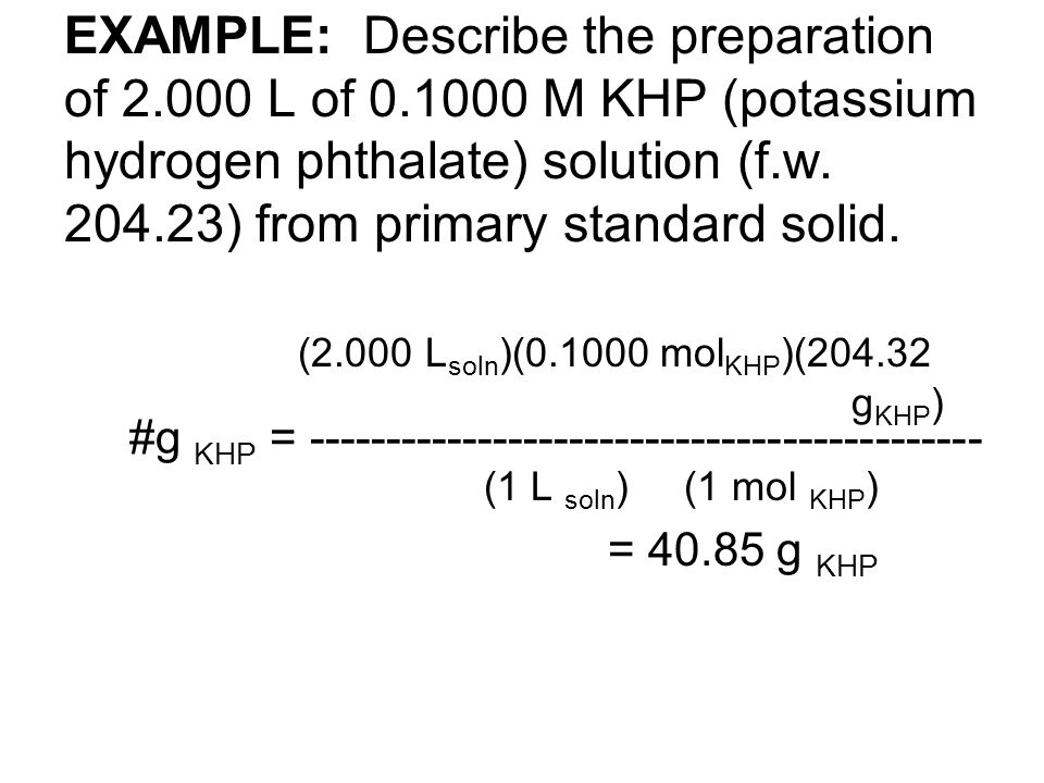 EXAMPLE: Describe the preparation of 2. 000 L of 0
