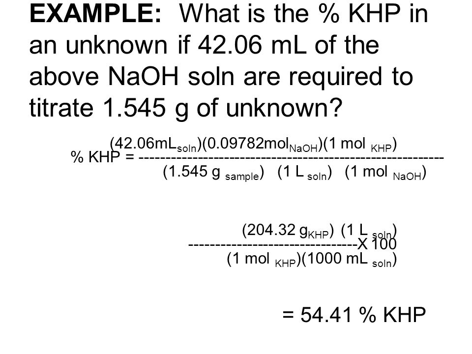 EXAMPLE: What is the % KHP in an unknown if 42