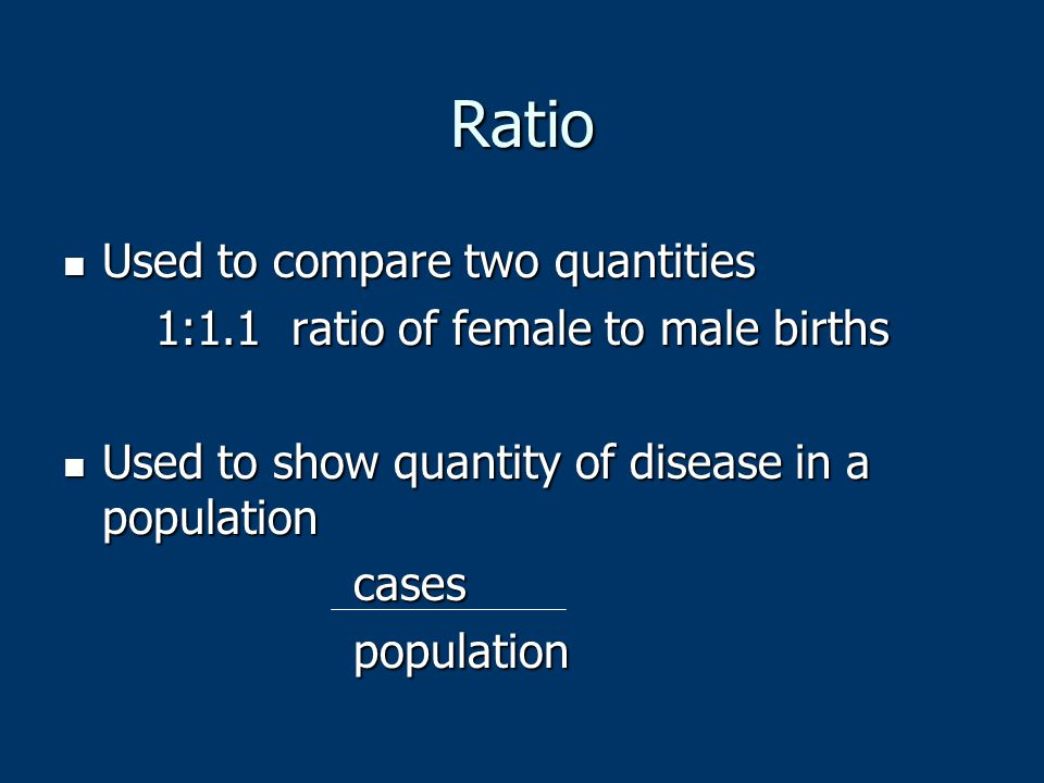 1:1.1 ratio of female to male births