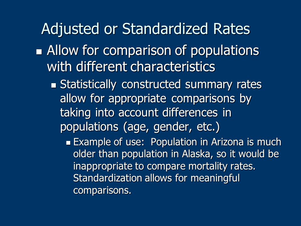 Adjusted or Standardized Rates