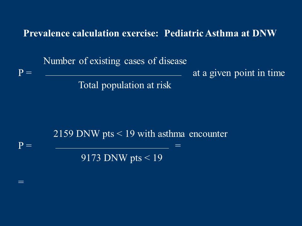 Prevalence calculation exercise: Pediatric Asthma at DNW
