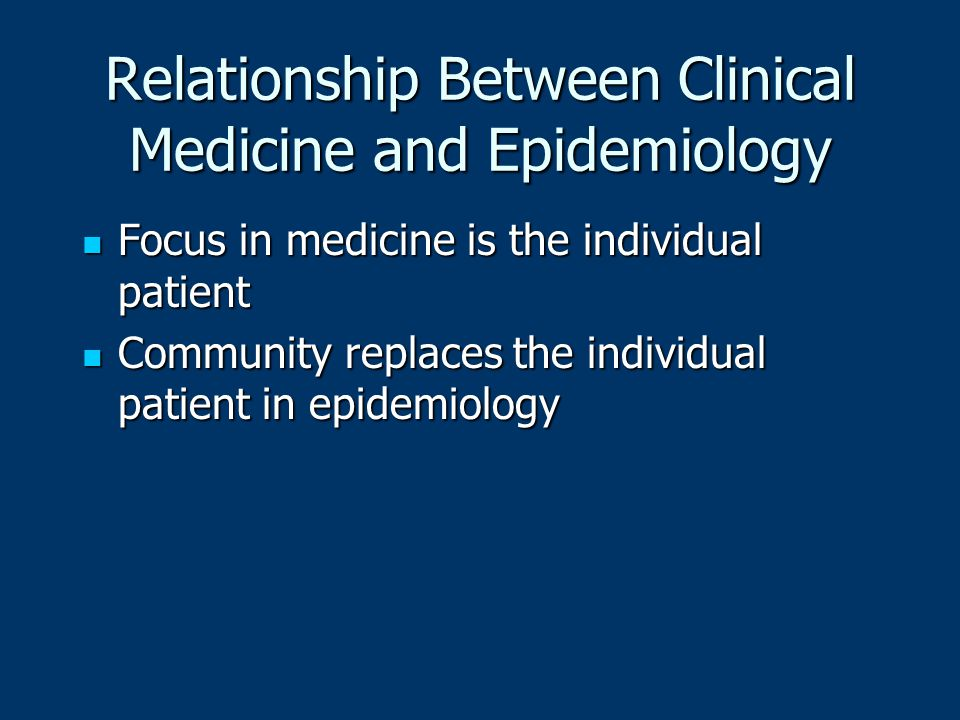 Relationship Between Clinical Medicine and Epidemiology
