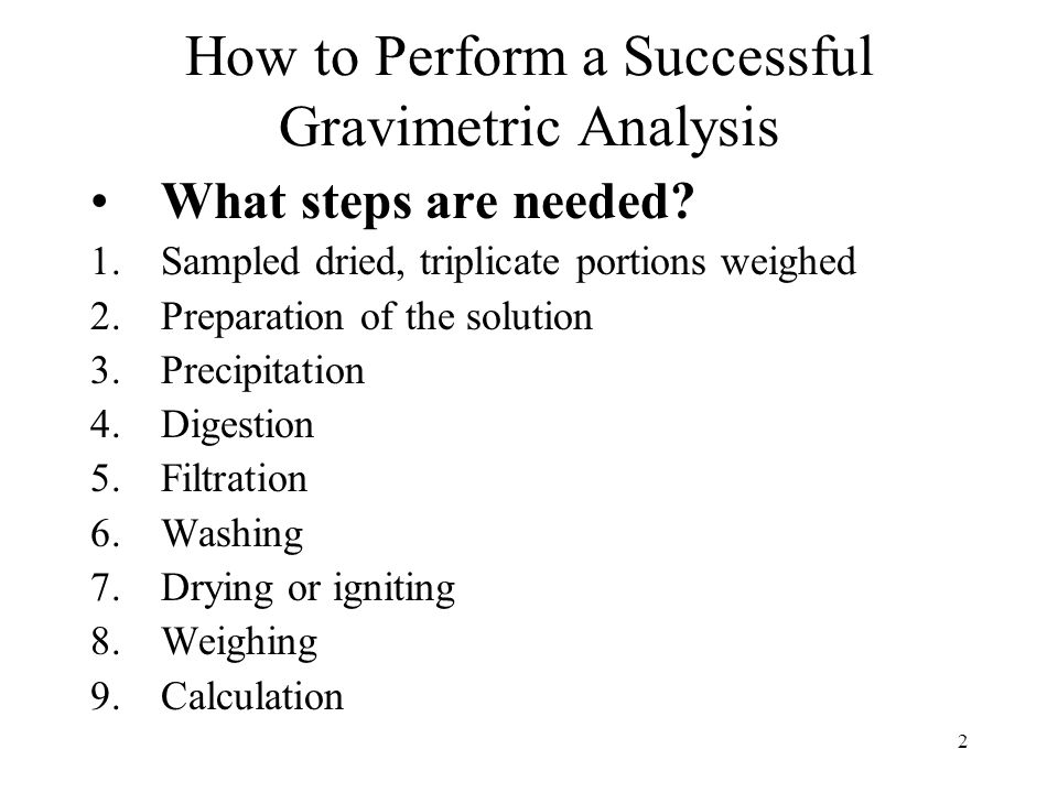 How to Perform a Successful Gravimetric Analysis