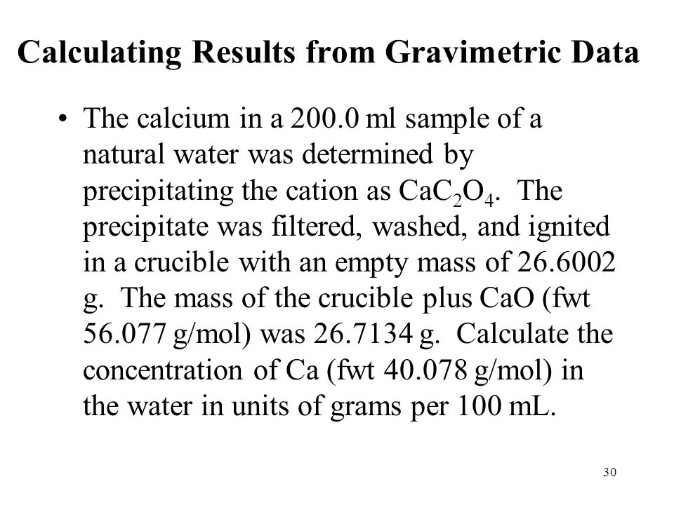 Calculating Results from Gravimetric Data