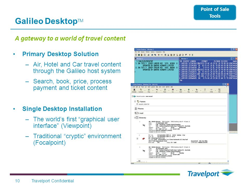 Galileo DesktopTM A gateway to a world of travel content