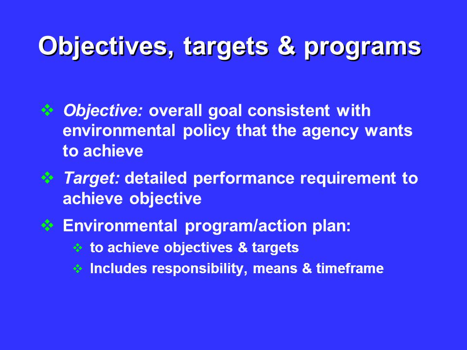 Objectives, targets & programs