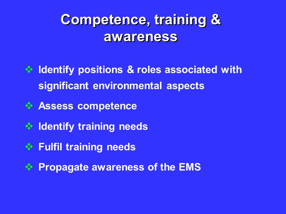 Competence, training & awareness