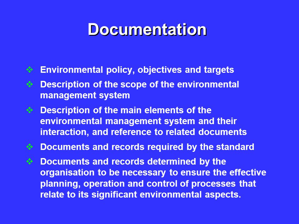 Documentation Environmental policy, objectives and targets