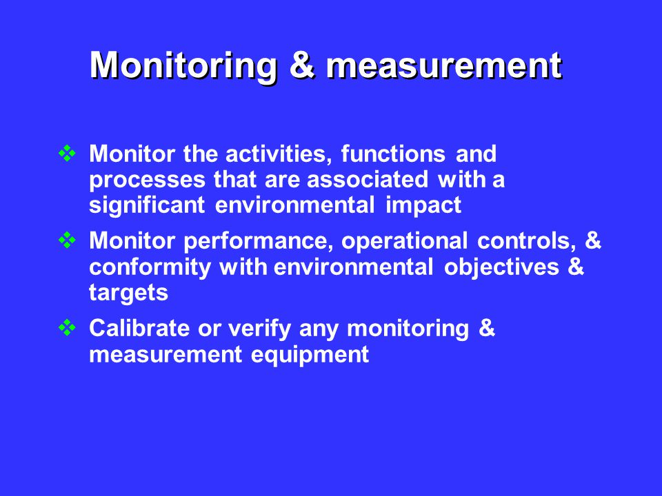 Monitoring & measurement