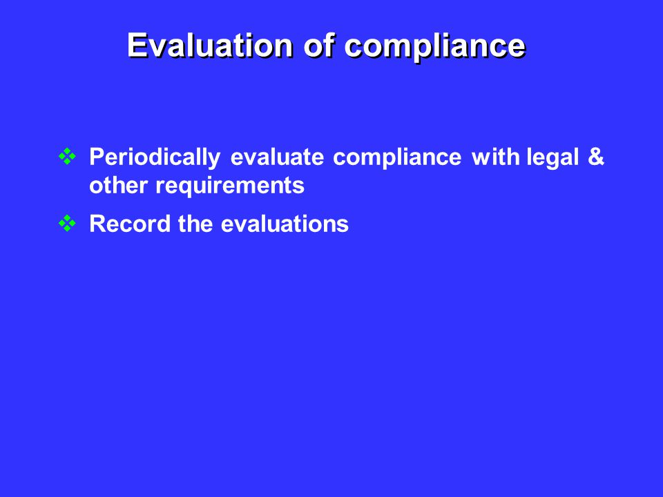 Evaluation of compliance