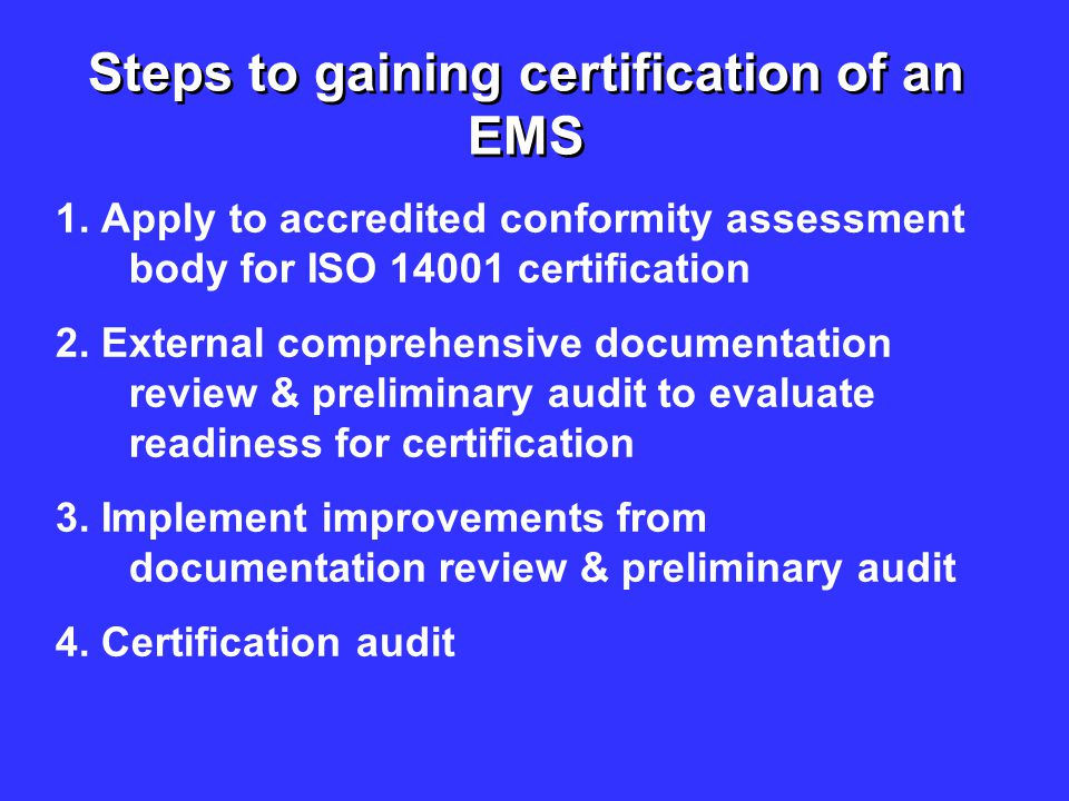 Steps to gaining certification of an EMS