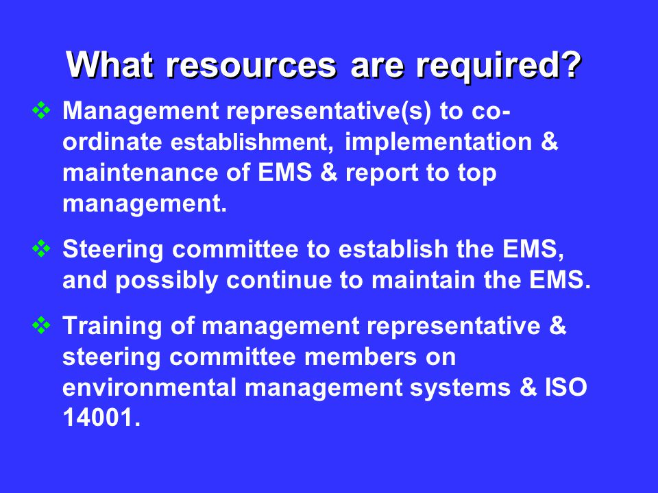What resources are required
