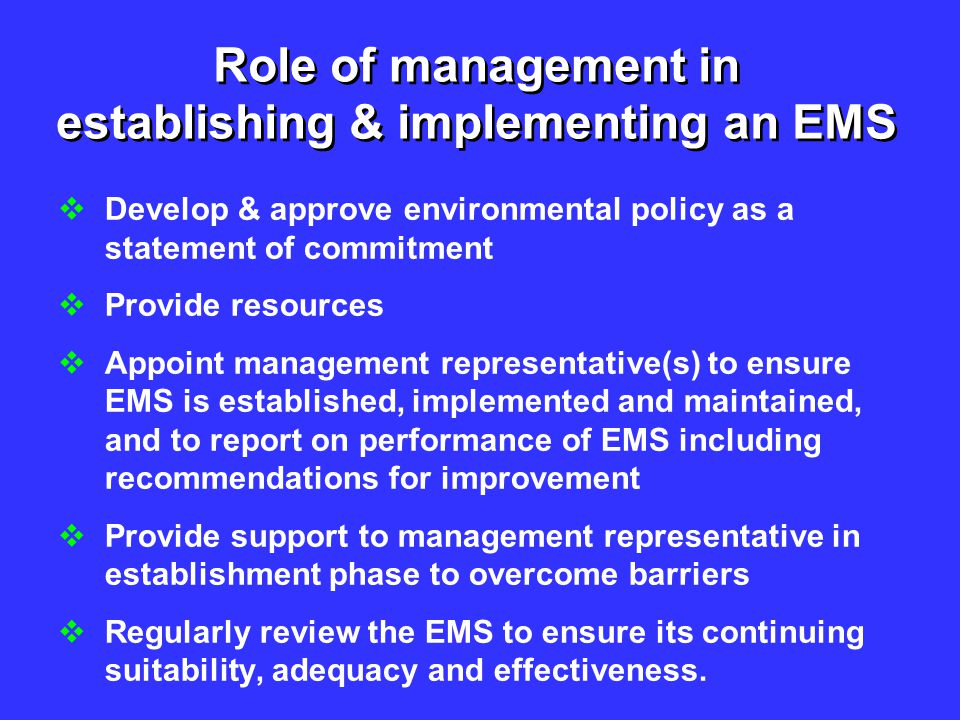 Role of management in establishing & implementing an EMS