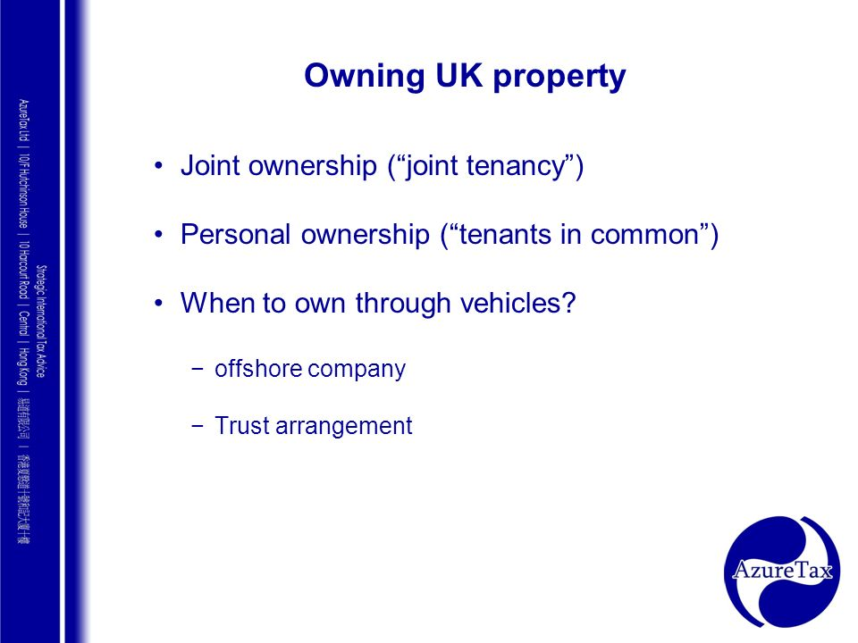 Owning UK property Joint ownership ( joint tenancy )
