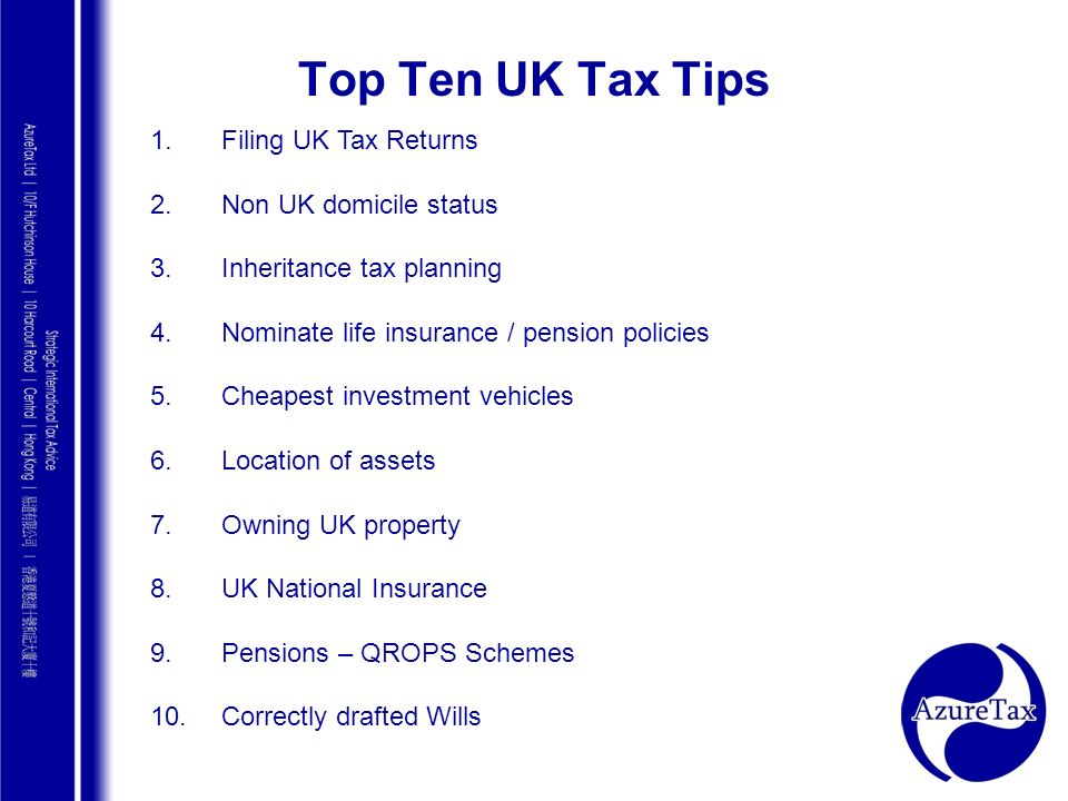 Top Ten UK Tax Tips Filing UK Tax Returns Non UK domicile status
