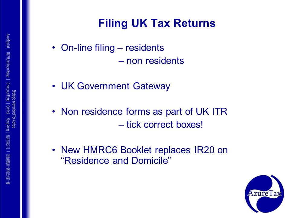 Filing UK Tax Returns On-line filing – residents – non residents