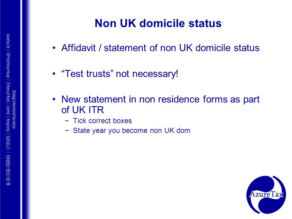 Non UK domicile status Affidavit / statement of non UK domicile status
