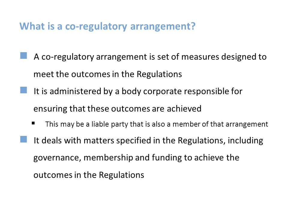What is a co-regulatory arrangement