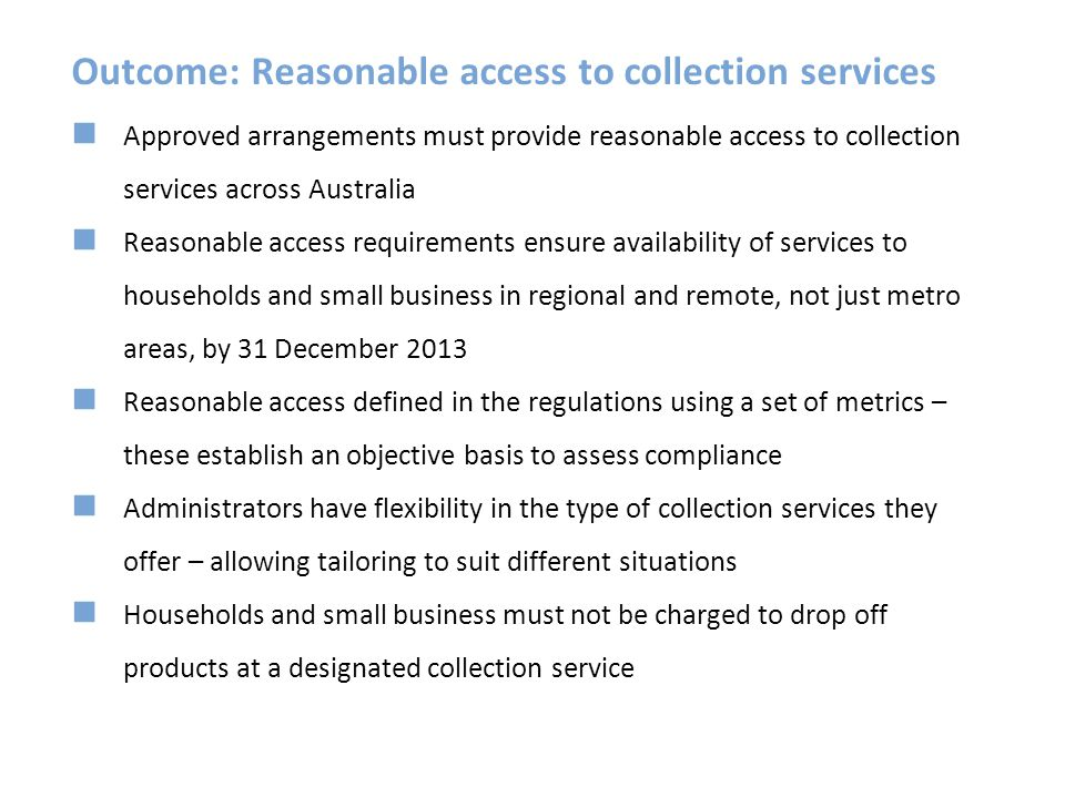 Outcome: Reasonable access to collection services