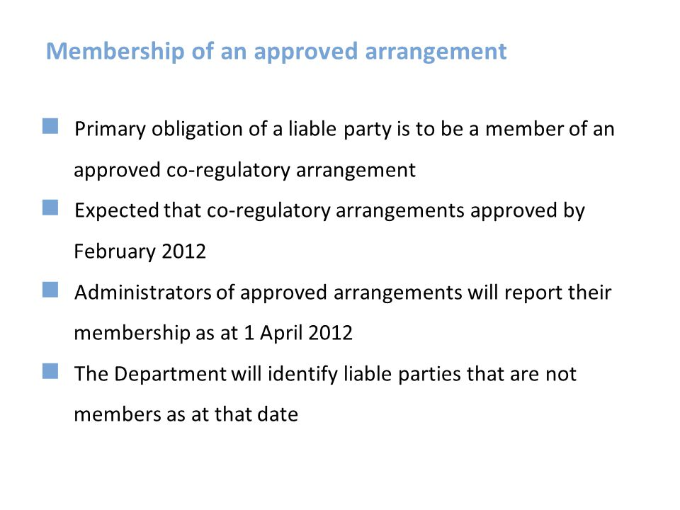 Membership of an approved arrangement
