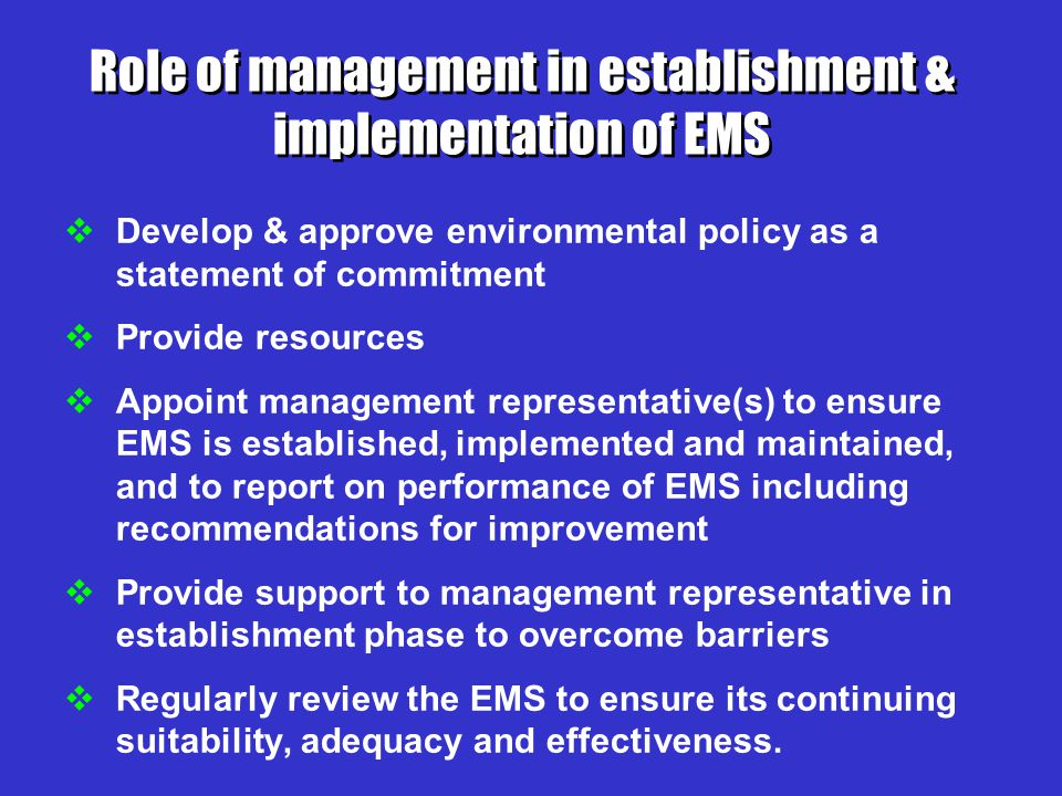 Role of management in establishment & implementation of EMS