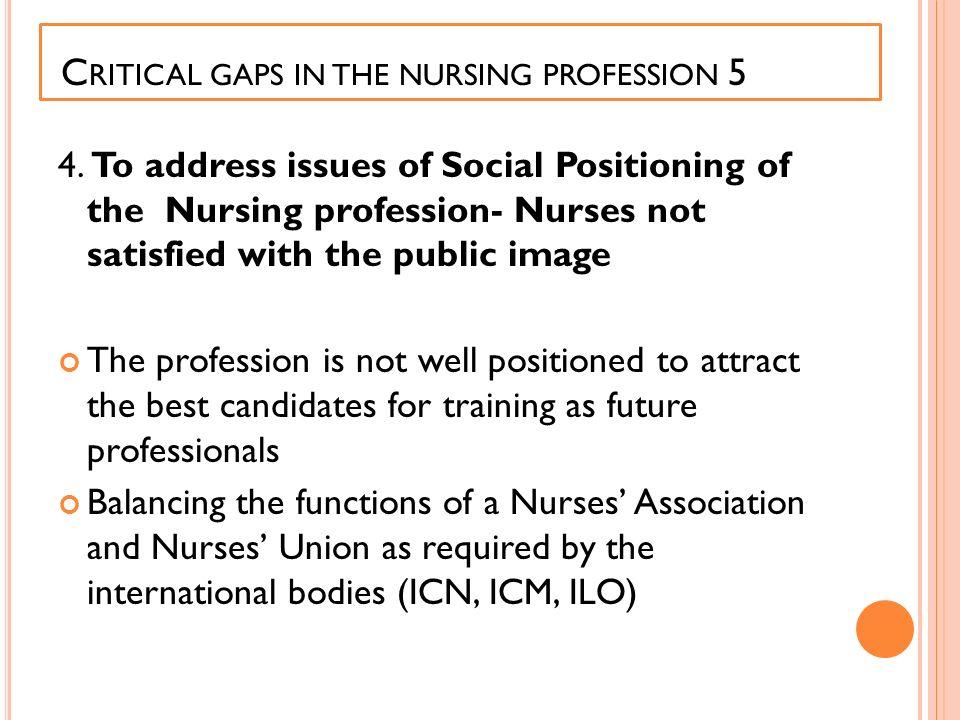 Critical gaps in the nursing profession 5