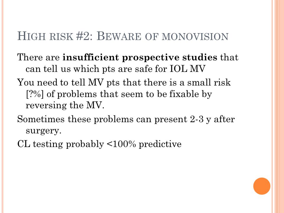 High risk #2: Beware of monovision