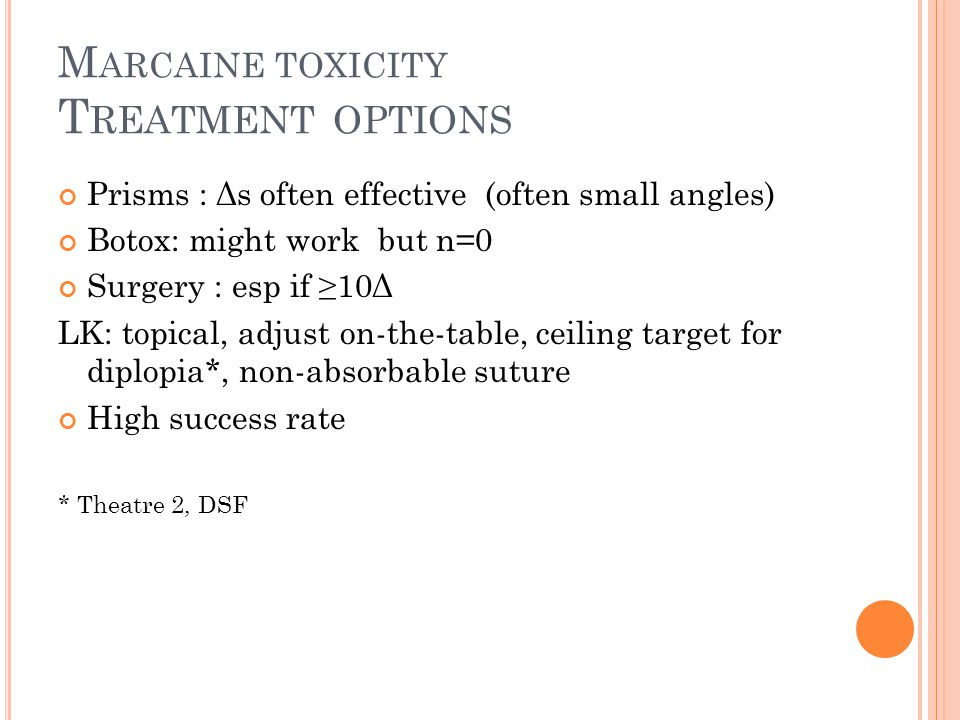 Marcaine toxicity Treatment options