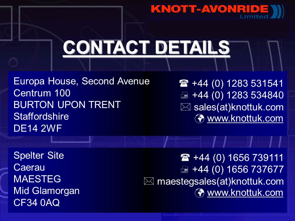 CONTACT DETAILS Europa House, Second Avenue Centrum 100 BURTON UPON TRENT Staffordshire DE14 2WF.