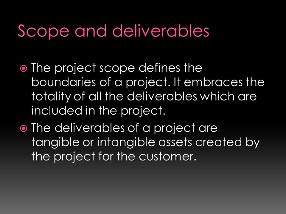 Scope and deliverables