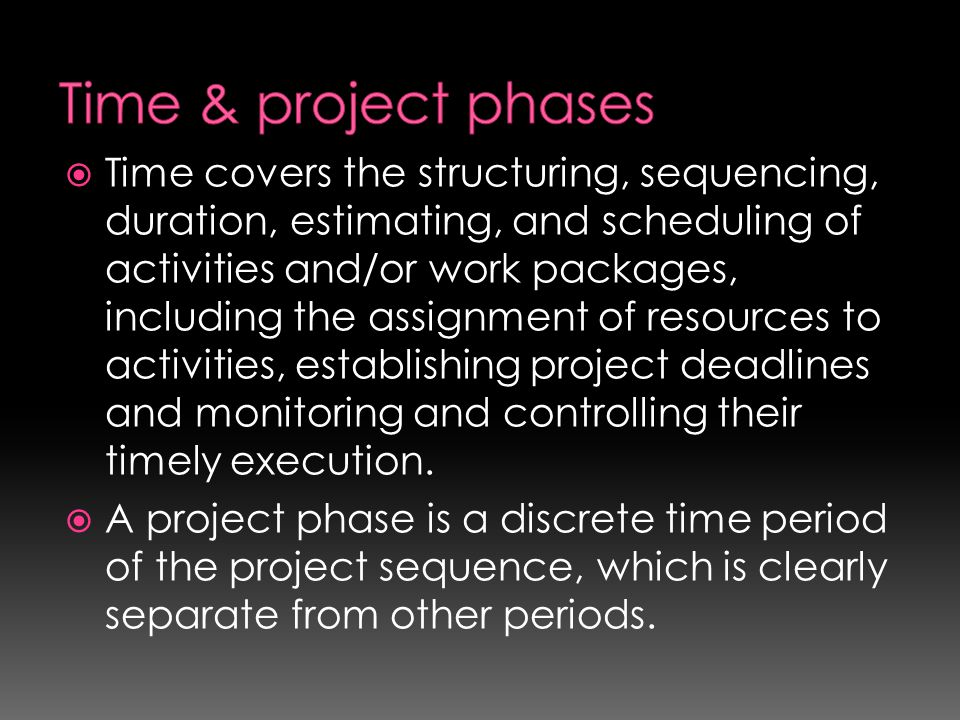 Time & project phases