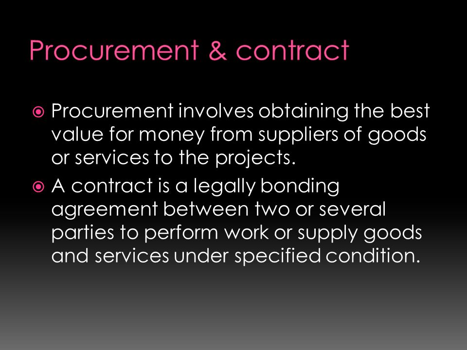 Procurement & contract