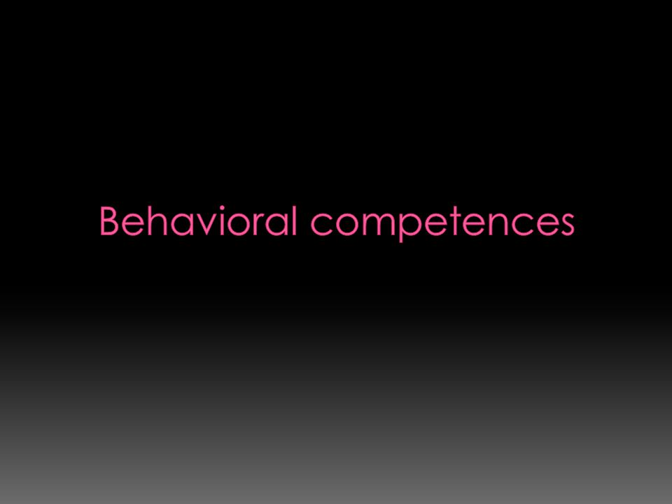 Behavioral competences