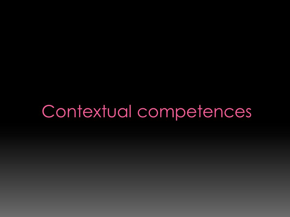 Contextual competences