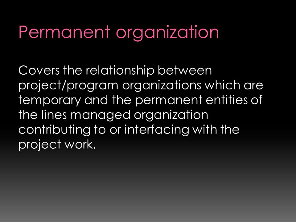 Permanent organization