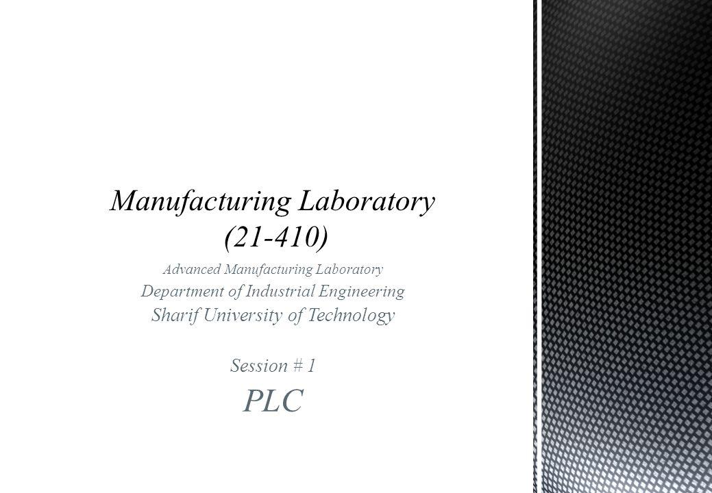 Manufacturing Laboratory (21-410)