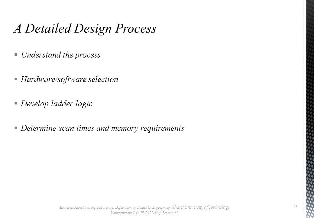 A Detailed Design Process