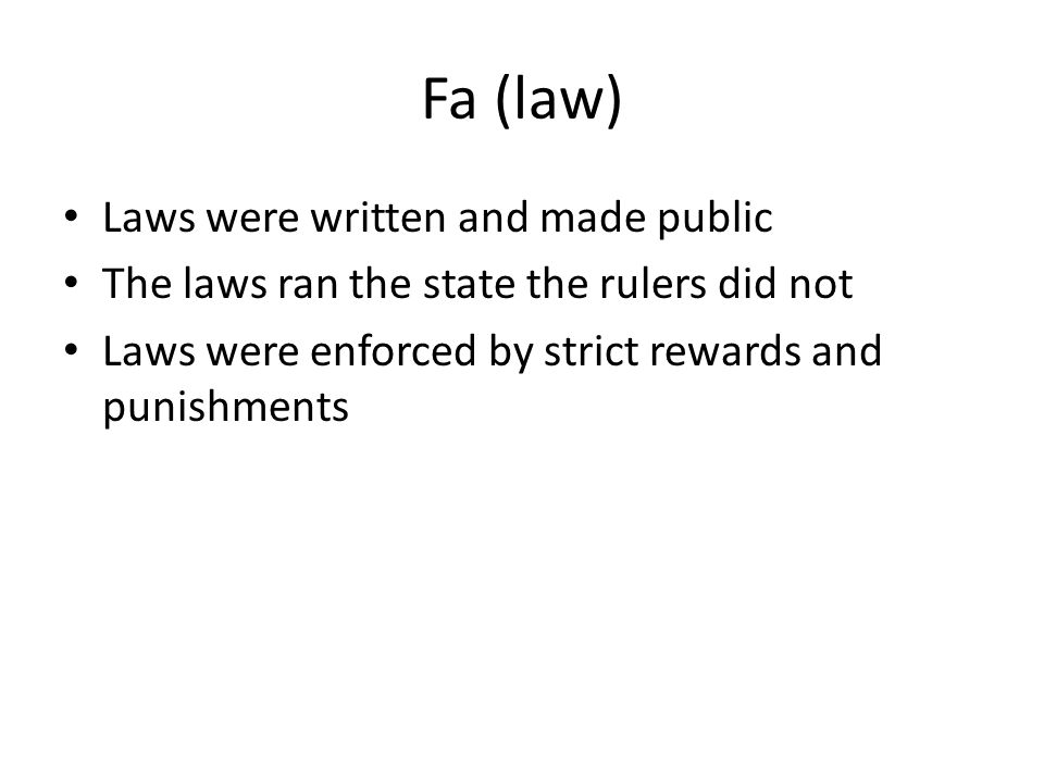 Fa (law) Laws were written and made public