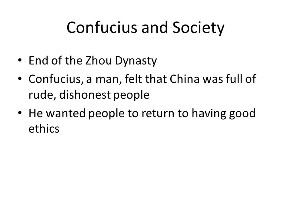 Confucius and Society End of the Zhou Dynasty