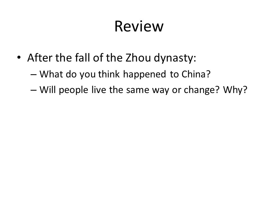 Review After the fall of the Zhou dynasty: