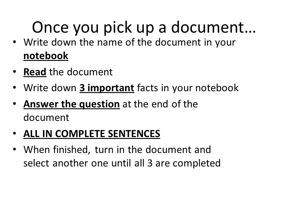 Once you pick up a document…