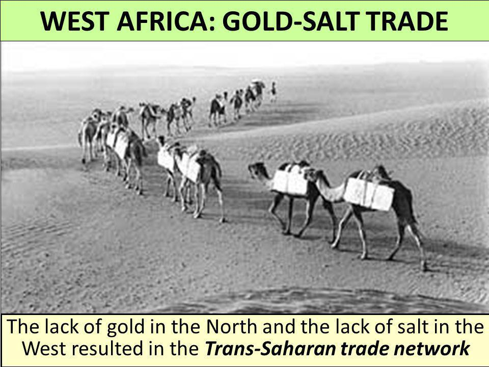 WEST AFRICA: GOLD-SALT TRADE