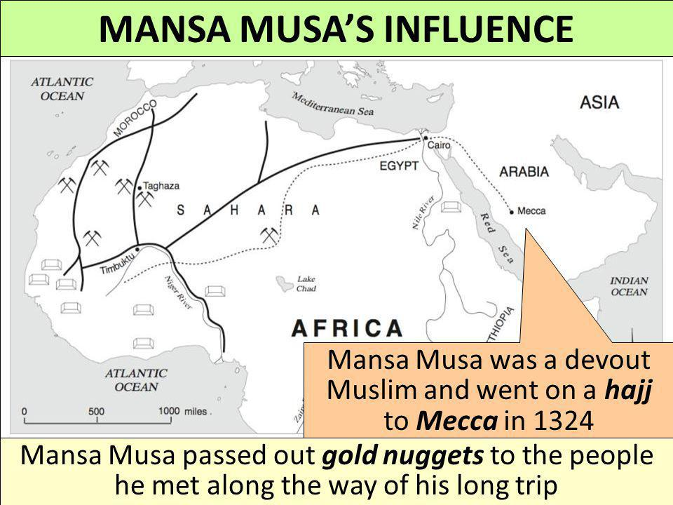 MANSA MUSA'S INFLUENCE
