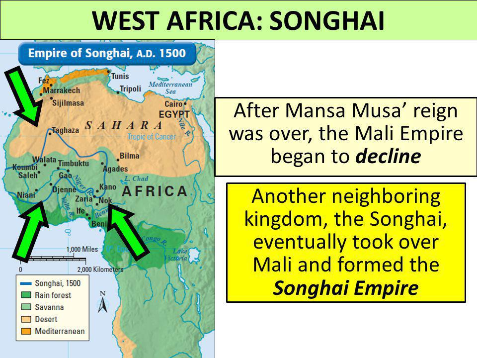 After Mansa Musa' reign was over, the Mali Empire began to decline