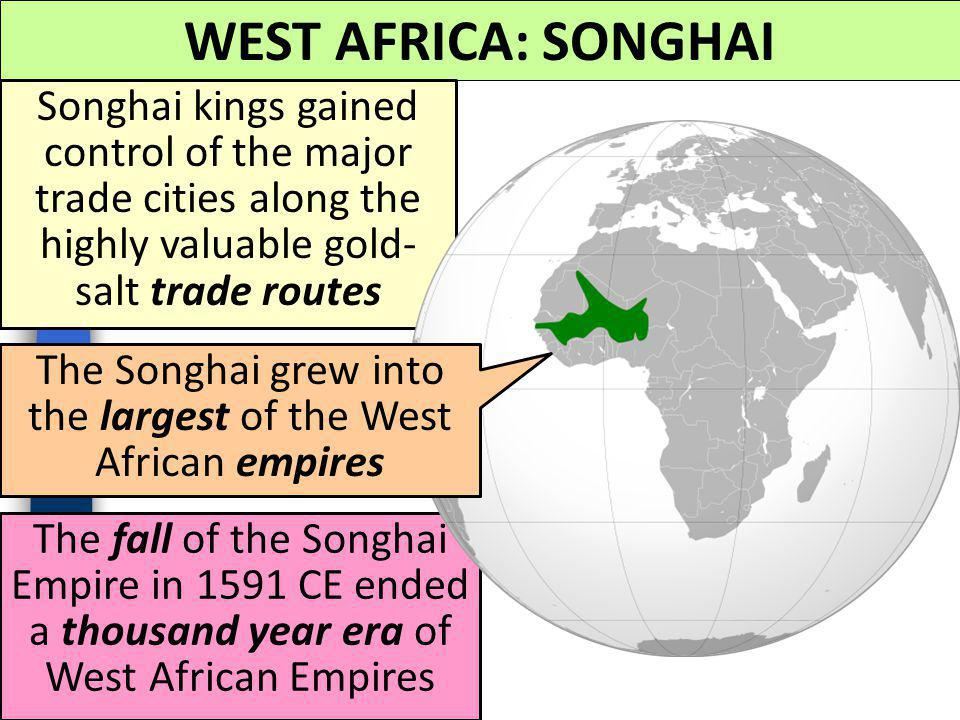 The Songhai grew into the largest of the West African empires