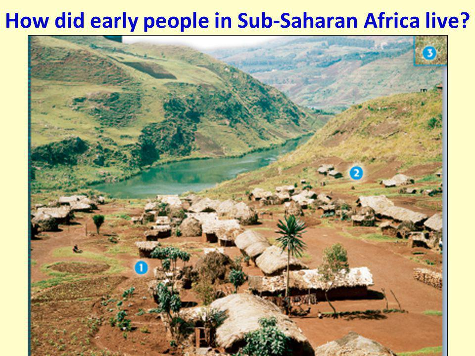 How did early people in Sub-Saharan Africa live